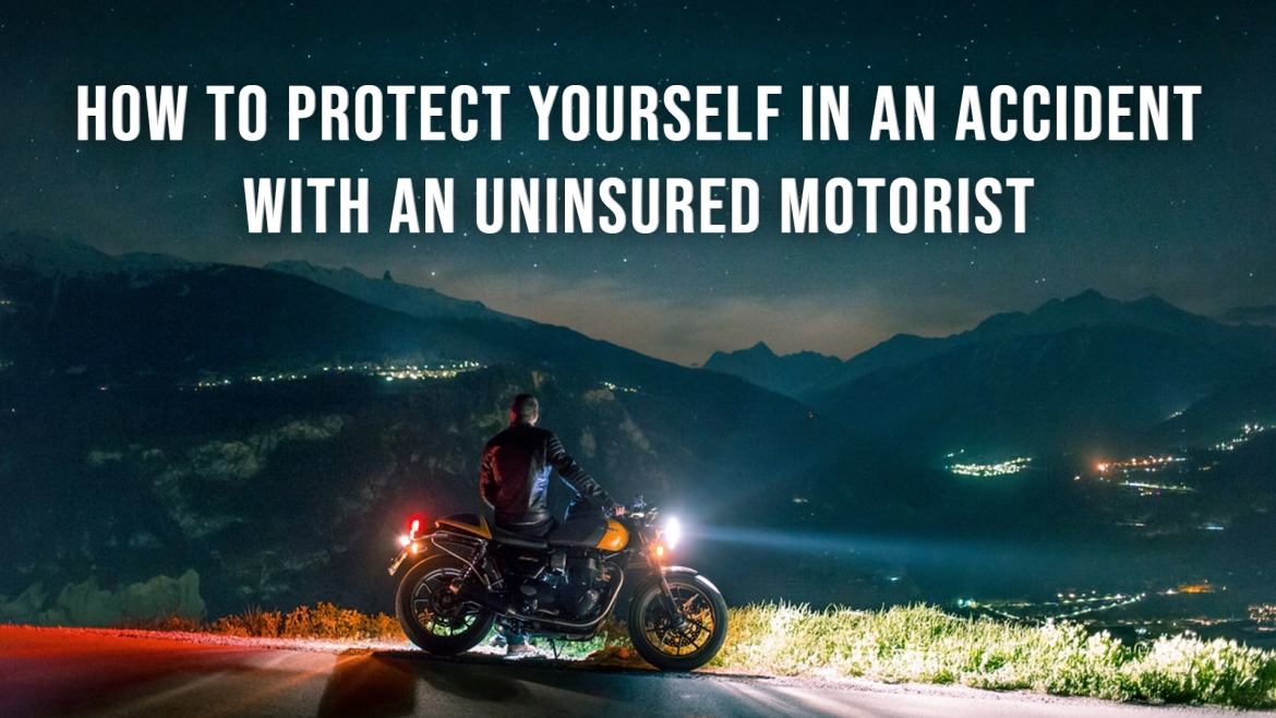 How to Protect Yourself in an Accident with an Uninsured Motorist